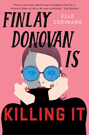Téléchargez le livre :  Finlay Donovan Is Killing It