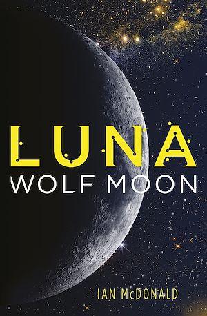 Téléchargez le livre :  Luna: Wolf Moon