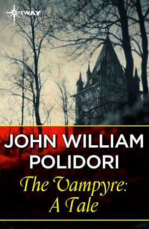 Téléchargez le livre :  The Vampyre: A Tale