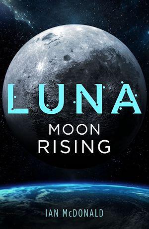 Téléchargez le livre :  Luna: Moon Rising