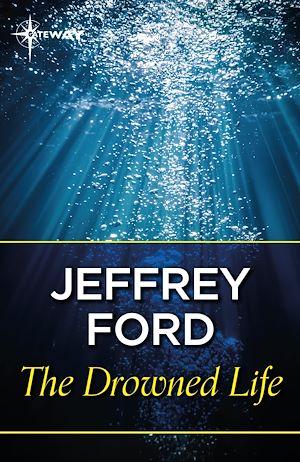 Téléchargez le livre :  The Drowned Life