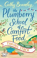 Télécharger le livre :  The Plumberry School of Comfort Food - Part Three