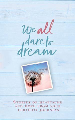 Téléchargez le livre :  We All Dare to Dream
