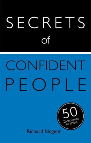 Téléchargez le livre :  Secrets of Confident People