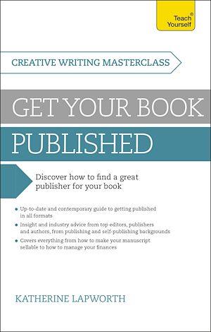 Téléchargez le livre :  Masterclass: Get Your Book Published