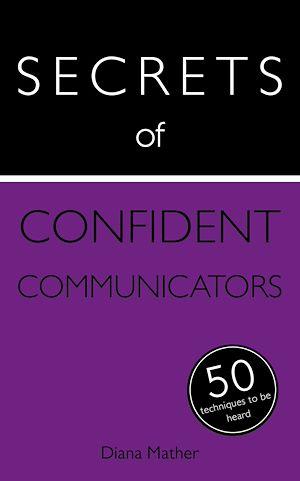 Téléchargez le livre :  Secrets of Confident Communicators