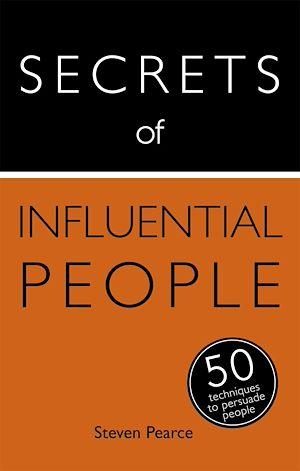 Téléchargez le livre :  Secrets of Influential People