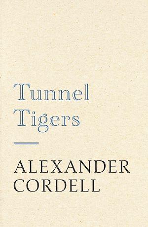 Téléchargez le livre :  Tunnel Tigers