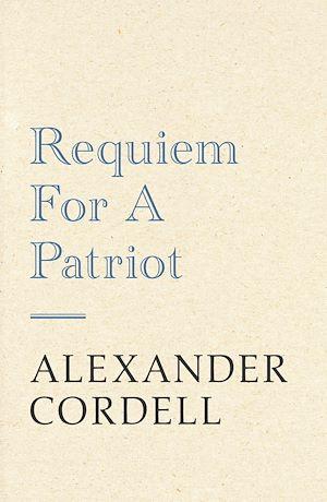 Téléchargez le livre :  Requiem For A Patriot