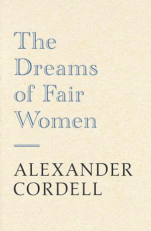 Téléchargez le livre :  The Dreams of Fair Women