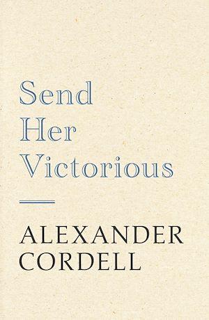 Téléchargez le livre :  Send Her Victorious