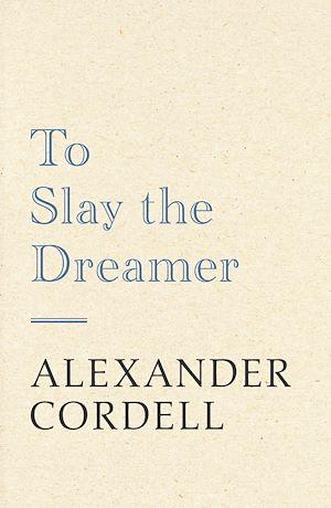 Téléchargez le livre :  To Slay The Dreamer