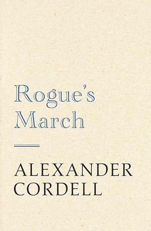 Téléchargez le livre :  Rogue's March