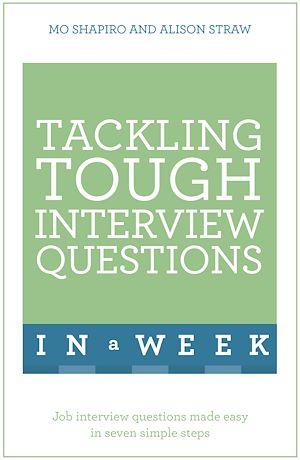 Téléchargez le livre :  Tackling Tough Interview Questions In A Week