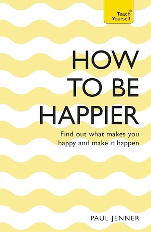 Téléchargez le livre :  How To Be Happier