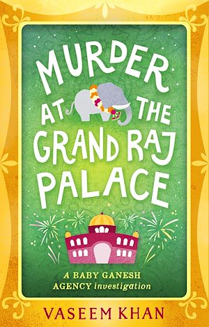 Téléchargez le livre :  Murder at the Grand Raj Palace