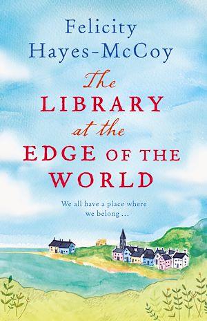 Téléchargez le livre :  The Library at the Edge of the World  (Finfarran 1)