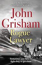 Télécharger le livre :  Rogue Lawyer