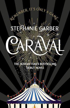 Téléchargez le livre :  Caraval: the mesmerising Sunday Times bestseller