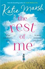 Télécharger le livre :  The Rest of Me: the heartbreaking new novel from the bestselling author of My Everything
