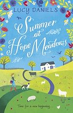 Télécharger le livre :  Summer at Hope Meadows: the perfect feel-good summer read!
