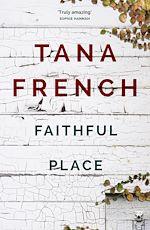 Télécharger le livre :  Faithful Place