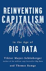 Télécharger le livre :  Reinventing Capitalism in the Age of Big Data