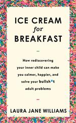 Télécharger le livre :  Ice Cream for Breakfast