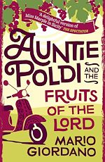 Télécharger le livre :  Auntie Poldi and the Fruits of the Lord