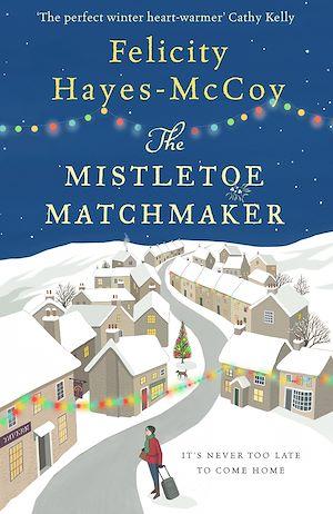 Téléchargez le livre :  The Mistletoe Matchmaker (Finfarran 3)