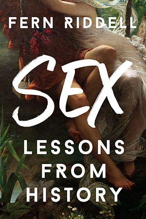 Téléchargez le livre :  Sex: Lessons From History