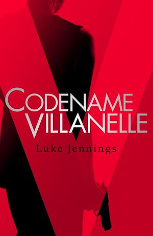 Téléchargez le livre :  Killing Eve: Codename Villanelle