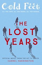 Télécharger le livre :  Cold Feet: The Lost Years