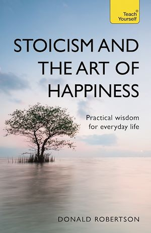 Téléchargez le livre :  Stoicism and the Art of Happiness