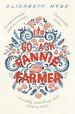 Télécharger le livre :  Go Ask Fannie Farmer