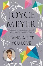 Télécharger le livre :  Living A Life You Love