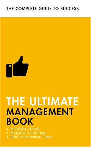 Téléchargez le livre :  The Ultimate Management Book