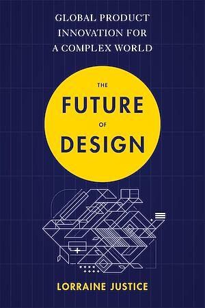 Téléchargez le livre :  The Future of Design