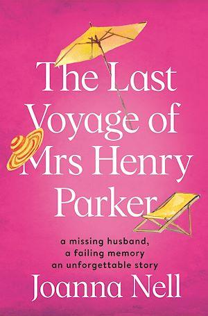 Téléchargez le livre :  The Last Voyage of Mrs Henry Parker