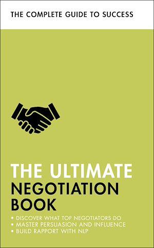 Téléchargez le livre :  The Ultimate Negotiation Book