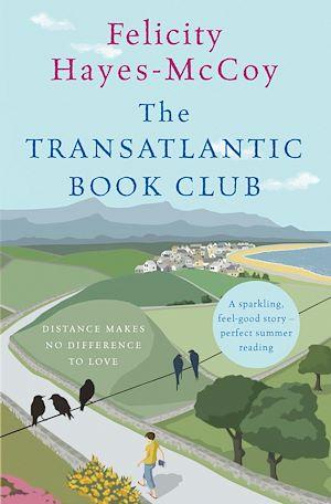 Téléchargez le livre :  The Transatlantic Book Club (Finfarran 5)