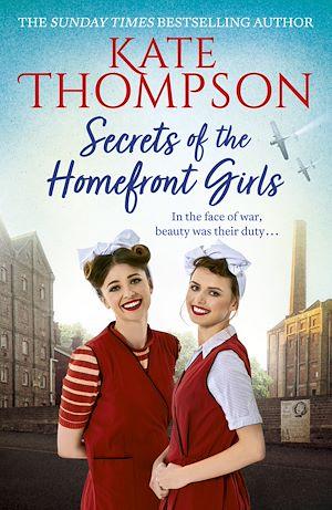 Téléchargez le livre :  Secrets of the Homefront Girls