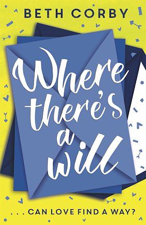 Téléchargez le livre :  Where There's a Will