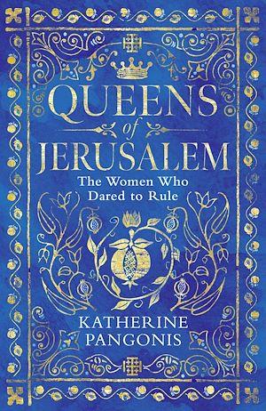 Téléchargez le livre :  Queens of Jerusalem