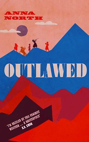 Téléchargez le livre :  Outlawed
