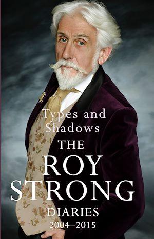 Téléchargez le livre :  Types and Shadows: Diaries 2004-2015