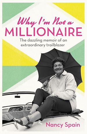 Téléchargez le livre :  Why I'm Not A Millionaire
