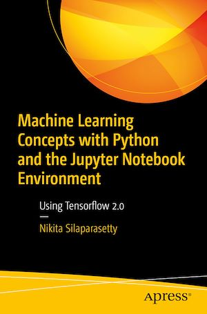 Téléchargez le livre :  Machine Learning Concepts with Python and the Jupyter Notebook Environment