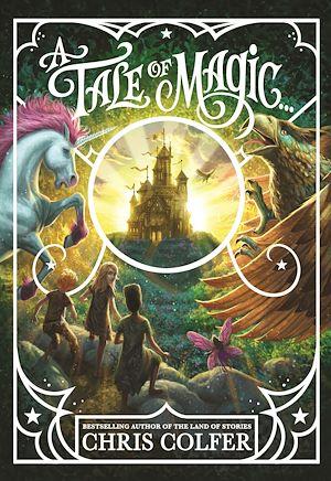 Téléchargez le livre :  A Tale of Magic...