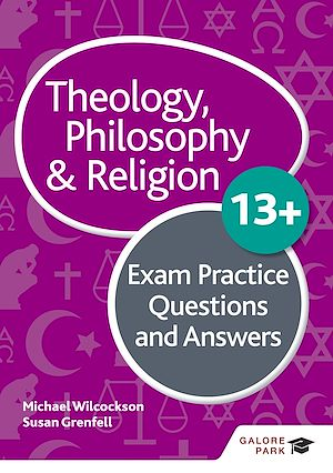 Téléchargez le livre :  Theology Philosophy and Religion 13+ Exam Practice Questions and Answers